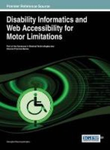 Disability Informatics and Web Accessibility for Motor Limitatio