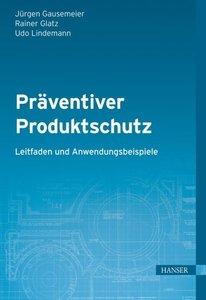 Präventiver Produktschutz - Leitfaden und Anwendungsbeispiele