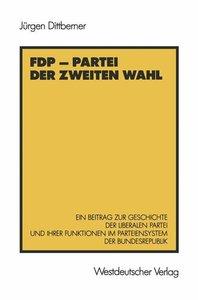 FDP - Partei der zweiten Wahl