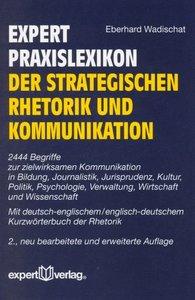 expert-Wörterbuch der strategischen Rhetorik und Kommunikation