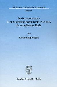Die internationalen Rechnungslegungsstandards IAS/IFRS als europ