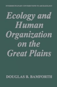 Ecology and Human Organization on the Great Plains