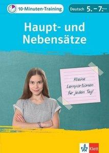 Klett 10-Minuten-Training Deutsch Haupt- und Nebensätze 5.-7. Kl