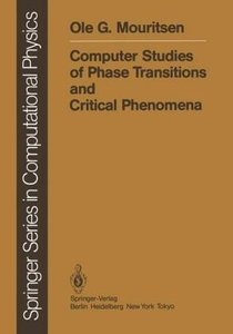 Computer Studies of Phase Transitions and Critical Phenomena