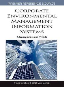 Corporate Environmental Management Information Systems: Advancem