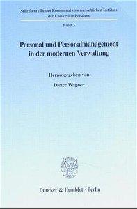 Personal und Personalmanagement in der modernen Verwaltung.