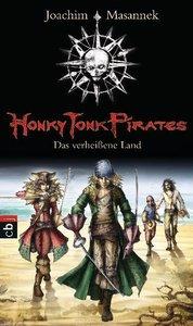 Honky Tonk Pirates 01 - Das verheißene Land