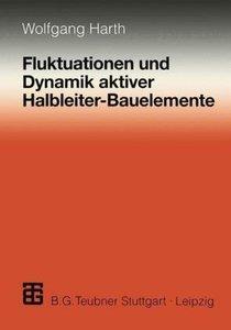 Fluktuationen und Dynamik aktiver Halbleiter-Bauelemente
