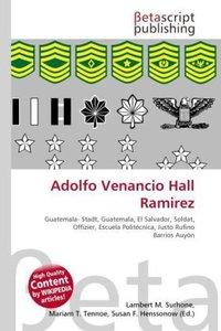 Adolfo Venancio Hall Ramirez