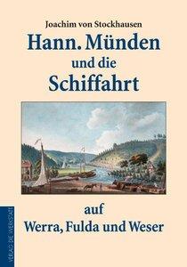 Hannoversch Münden und die Schiffahrt auf Werra, Fulda und Weser