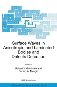 Surface Waves in Anisotropic and Laminated Bodies and Defects De