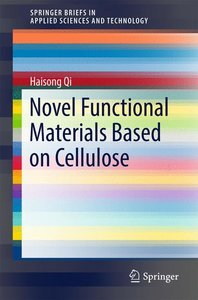 Novel Functional Materials Based on Cellulose