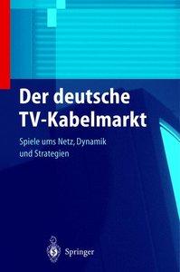 Der deutsche TV-Kabelmarkt