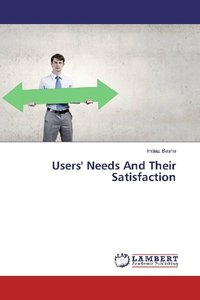 Users\' Needs And Their Satisfaction