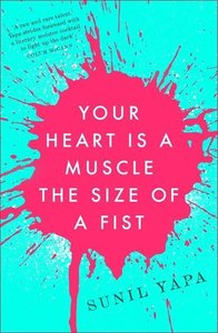 Your Heart is a Muscle the Size of a Fist