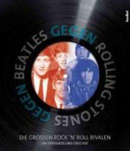 Beatles gegen Rolling Stones