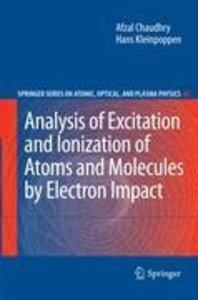Analysis of Excitation and Ionization of Atoms and Molecules by