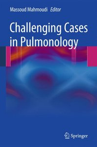 Challenging Cases in Pulmonology