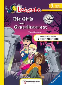 Leserabe - Die Girls vom Gruselinternat. Lesestufe 3, Band 4