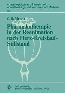Pharmakotherapie in der Reanimation nach Herz-Kreislauf-Stillsta
