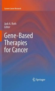 Gene-Based Therapies for Cancer