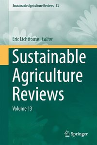 Sustainable Agriculture Reviews Volume 13