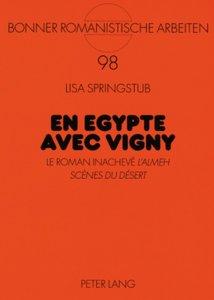 En Egypte avec Vigny