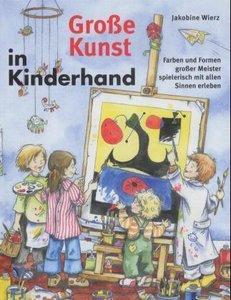 Große Kunst in Kinderhand