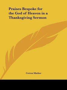 Praises Bespoke for the God of Heaven in a Thanksgiving Sermon
