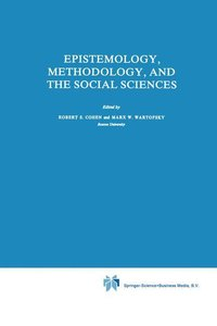 Epistemology, Methodology, and the Social Sciences