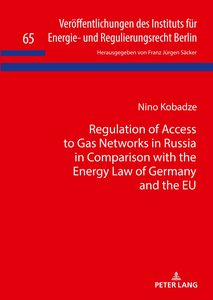 Regulation of Access to Gas Networks in Russia in Comparison wit
