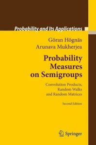 Probability Measures on Semigroups