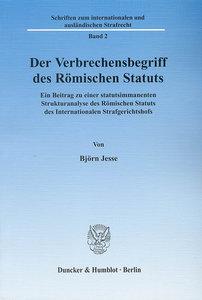 Der Verbrechensbegriff des Römischen Statuts