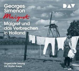 Maigret und das Verbrechen in Holland, 3 Audio-CDs