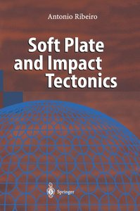 Soft Plate and Impact Tectonics