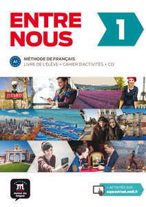 Entre nous. Livre de l'élève + cahier d'exercices + MP3-CD A1