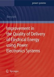Improvement in the Quality of Delivery of Electrical Energy usin