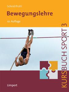 Kursbuch Sport 3: Bewegungslehre
