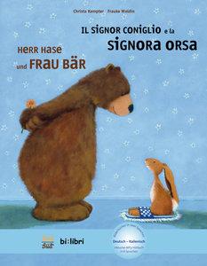 Herr Hase & Frau Bär. Kinderbuch Deutsch-Italienisch