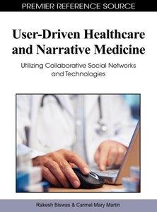 User-Driven Healthcare and Narrative Medicine: Utilizing Collabo