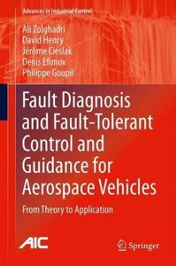 Fault Diagnosis and Fault-Tolerant Control and Guidance for Aero