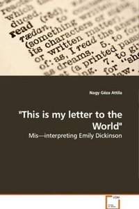 """This is my letter to the World"""