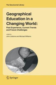 Geographical Education in a Changing World: