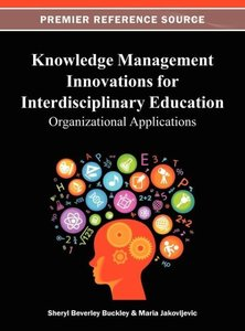 Knowledge Management Innovations for Interdisciplinary Education