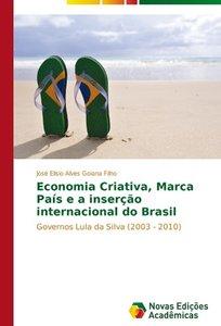 Economia Criativa, Marca País e a inserção internacional do Bras
