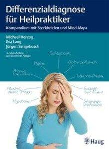 Differenzialdiagnose für Heilpraktiker