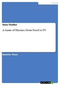 A Game of Thrones. From Novel to TV