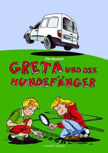 Greta und die Hundefänger