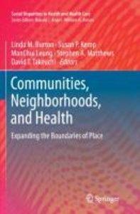 Communities, Neighborhoods, and Health