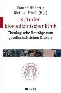 Kriterien biomedizinischer Ethik